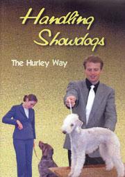 Handling Showdogs the Hurley Way